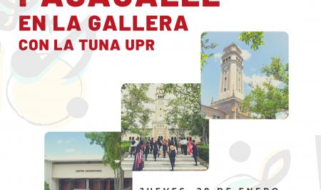 PASACALLE EN LA GALLERA CON LA TUNA UPR